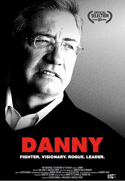 Danny, a documentary about Danny Williams, former NL Premier